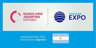 bureau international des expositions l argentine sera le siège de l expo 2023 embajada en reino de bélgica