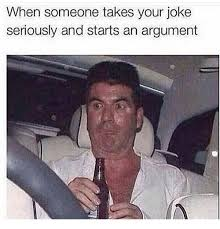 Seriously Girl Meme - when someone takes your joke seriously and starts an argument