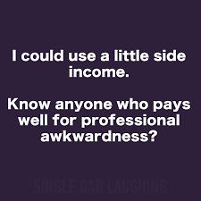 Single Dad Meme - single dad laughing quotes original meme 45 my favorite daily things