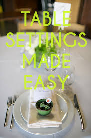 How To Set Silverware On Table Get Sh T Done How To Set A Table A Practical Wedding A