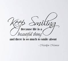 vynyl wall art decal keep smiling because life is beautiful rtg wall decor quotes by marilyn monroe