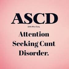 Seeking What Is It About Ascd Attention Seeking Disorder Pinteres