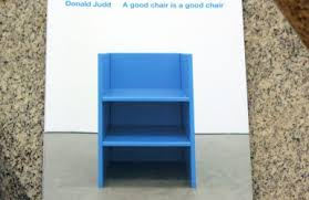 Donald Judd Chair Ikon A Good Chair Is A Good Chair