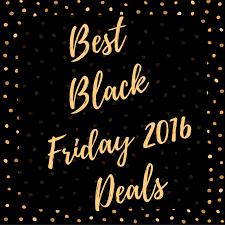 best black friday 2016 website to search deals best black friday cyber monday deals for bloggers and internet