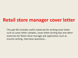 retail management cover letter 3 tips to write cover letter for