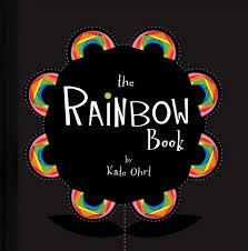 the rainbow book kate ohrt 9781449401719 amazon com books