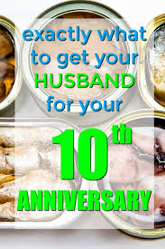 tenth anniversary gifts 100 traditional tin 10th anniversary gifts for him unique gifter