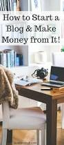how to start an interior design business from home how to start a money making blog in under 15 minutes