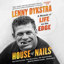 Lenny Dykstra Tried To Break - house of nails a memoir of life on the edge lenny dykstra