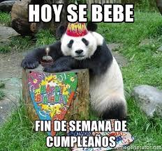 Memes De Pandas - hoy se bebe fin de semana de cumpleaños happy birthday panda