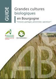 chambre d agriculture bourgogne calaméo guide grandes cultures biologiques en bourgogne 2016