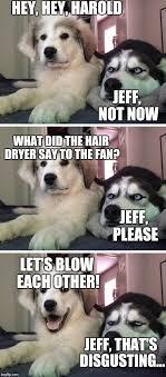 Pun Husky Meme - dirty joke imgflip