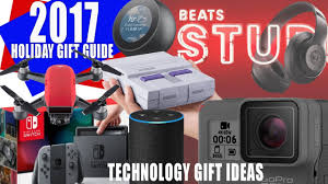 technology gifts top tech gift ideas 2017 holiday christmas season youtube
