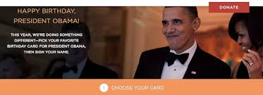 president obama really wants me to sign his birthday card u2013 theblaze