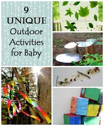 9 unique outdoor activities for babies how wee learn