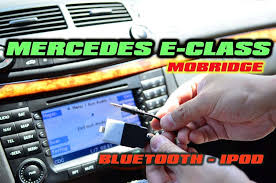 mercedes e class bluetooth mercedes e class bluetooth ipod aux mobridge abt2010 w211 e320