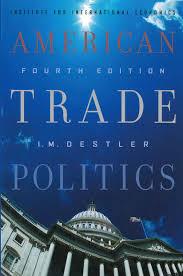 as politics revision guide american trade politics 4th edition piie