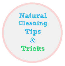 natural cleaning tips and tricks my uncommon slice of suburbia