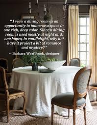 design quote barbara westbrook on dining room decor