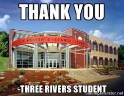 Community College Meme - three rivers community college