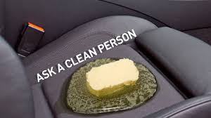 Do It Yourself Car Upholstery Help How Do I Clean Up All This Butter That Exploded In My Car