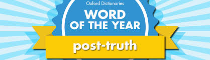 of the word of the year 2016 is oxford dictionaries