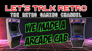 Make Your Own Arcade Cabinet by Make Your Own Arcade Cabinet Let U0027s Talk Retro Youtube