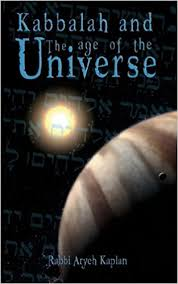 aryeh kaplan books kabbalah and the age of the universe aryeh kaplan rabbi aryeh