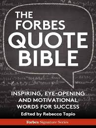 least respected jobs journalists quotes about happiness in life the forbes quote bible inspiring eye opening and motivational words
