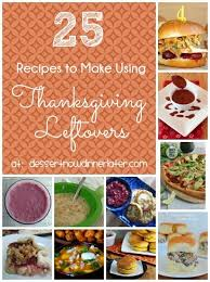 25 recipes to make using thanksgiving leftovers dessert now