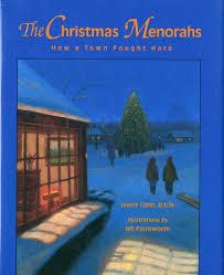 children s menorahs the christmas menorahs how a town fought concept books