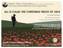 all is calm the christmas truce of 1914 a san diego premiere