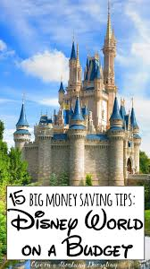 Save Money On Disney World Chic On A Shoestring Decorating Travel