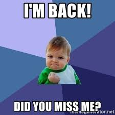 Im Back Meme - im back meme 28 images i m back youhou happy homer make a meme
