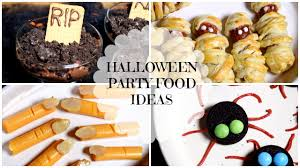 easy u0026 quick halloween party food ideas youtube