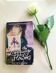 The Language Of Flowers Book Review The Language Of Flowers By Vanessa Diffenbaugh