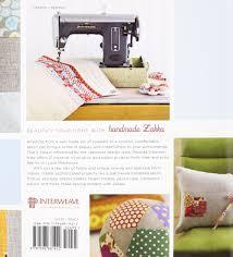 i love patchwork 21 irresistible zakka projects to sew rashida