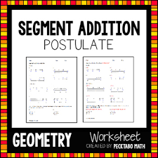 segment addition postulate geometry worksheet free sample by