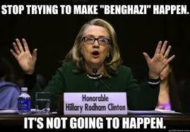 Hillary Clinton Benghazi Meme - image 843084 benghazi know your meme