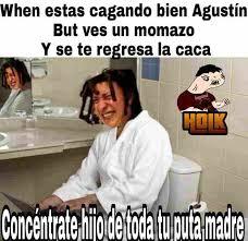 Meme Caca - dopl3r com memes when estas cagando bien agust祗n but ves un