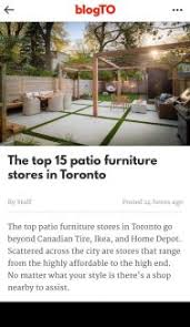 Patio Furniture Stores Toronto Blog Casualife Outdoor Living Patio Furniture