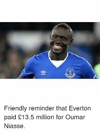Funny Everton Memes - everton umbro friendly reminder that everton paid 135 million for