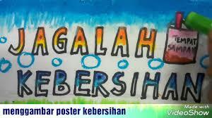 cara membuat poster untuk anak sd cara menggambar poster jagalah kebersihan dan mewarnai dengan crayon