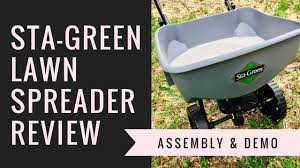 sta green broadcast lawn spreader review youtube