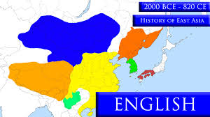 Map Of East Asia by History Of East Asia Part 1 2000 Bce 820 Ce Youtube