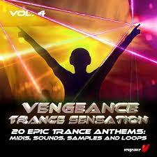 vengeance trance sensation vol 4 sample pack released at refx