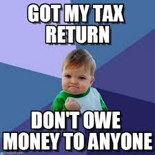 Tax Money Meme - got my tax return success kid meme on memegen