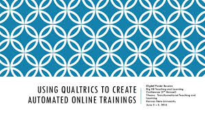 qualtrics theme design using qualtrics to create automated online trainings 1 638 jpg cb 1461690246