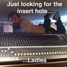 Audio Engineer Meme - awkwardly sexual sound guy album on imgur