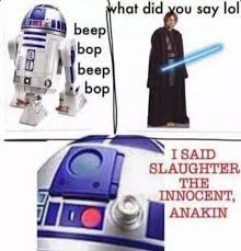 R2d2 Memes - cool r2d2 love these star wars memes memes pinterest wallpaper
